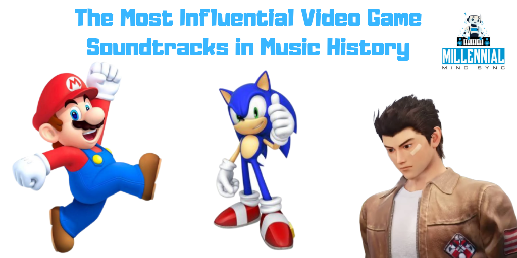 Most Influential Video Game Soundtracks in Music History